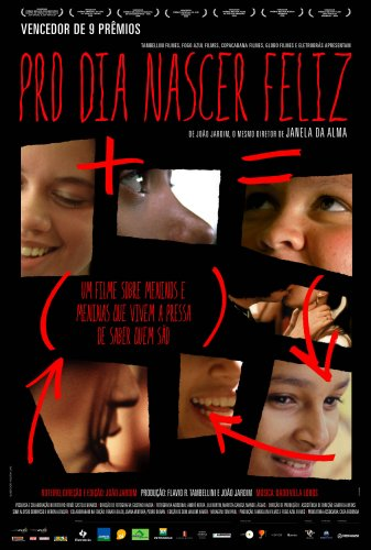 Pro Dia Nascer Feliz - Filme 2006 - AdoroCinema