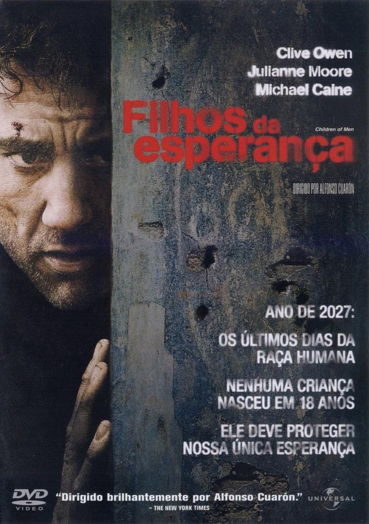 Filhos da Esperança - Filme 2006 - AdoroCinema