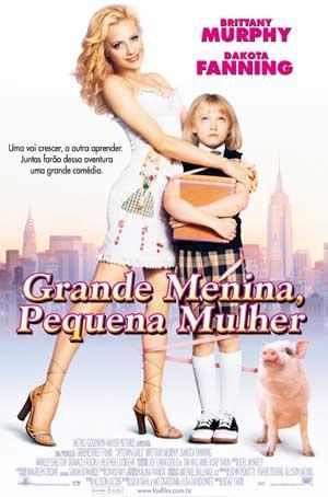 Grande Menina, Pequena Mulher - Filme 2002 - AdoroCinema