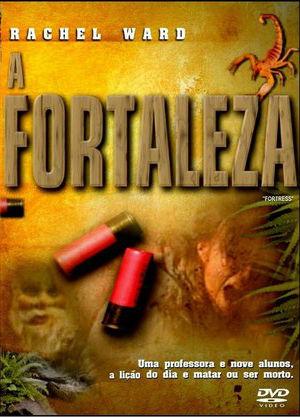 A Fortaleza - Filme 1986 - AdoroCinema