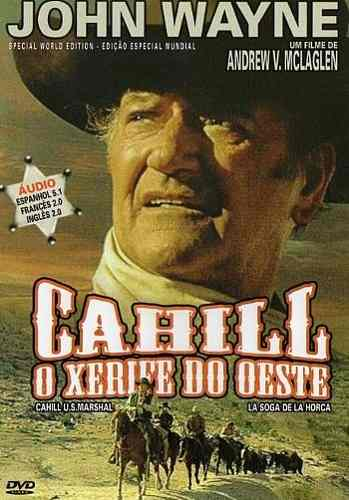 Cahill, Xerife do Oeste - Filme 1973 - AdoroCinema
