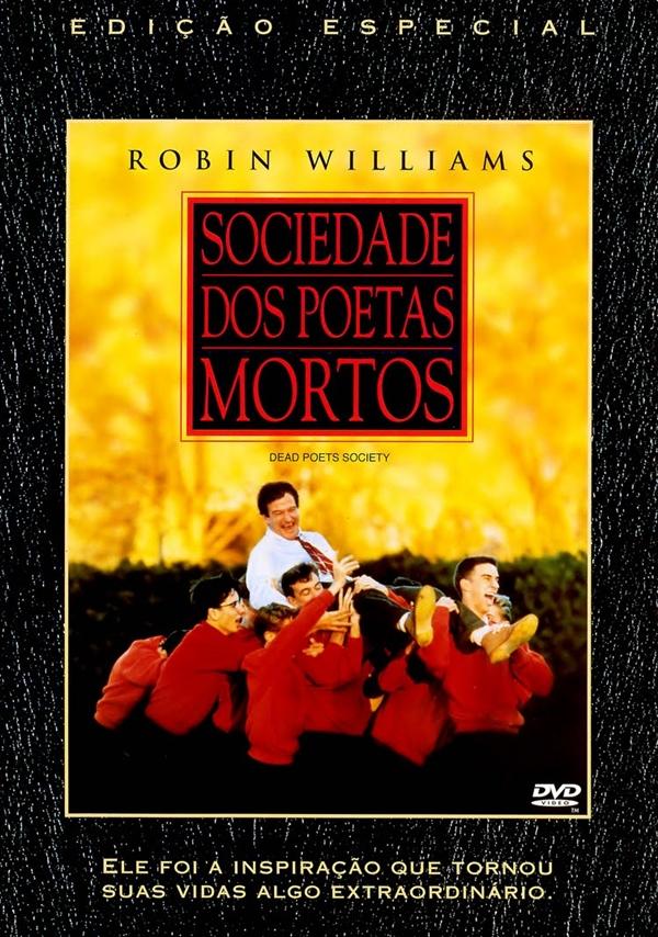 Sociedade dos Poetas Mortos - Filme 1989 - AdoroCinema