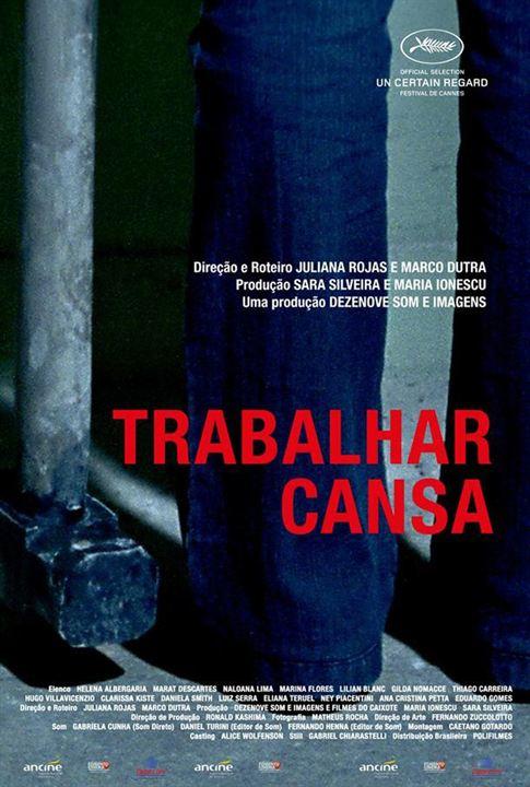 Trabalhar Cansa poster - Foto 1 - AdoroCinema