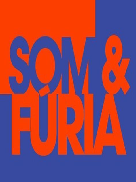 Som & Fúria : Poster