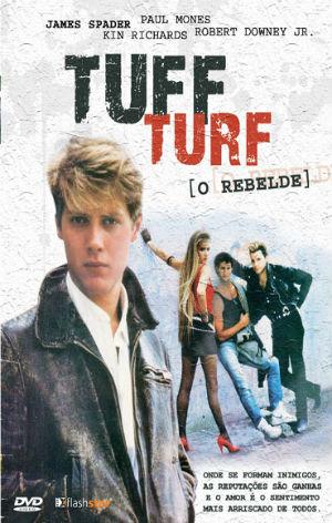 Tuff Turf - O Rebelde poster - Poster 1 - AdoroCinema