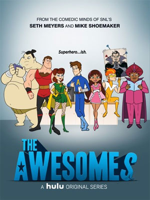 The Awesomes : Poster
