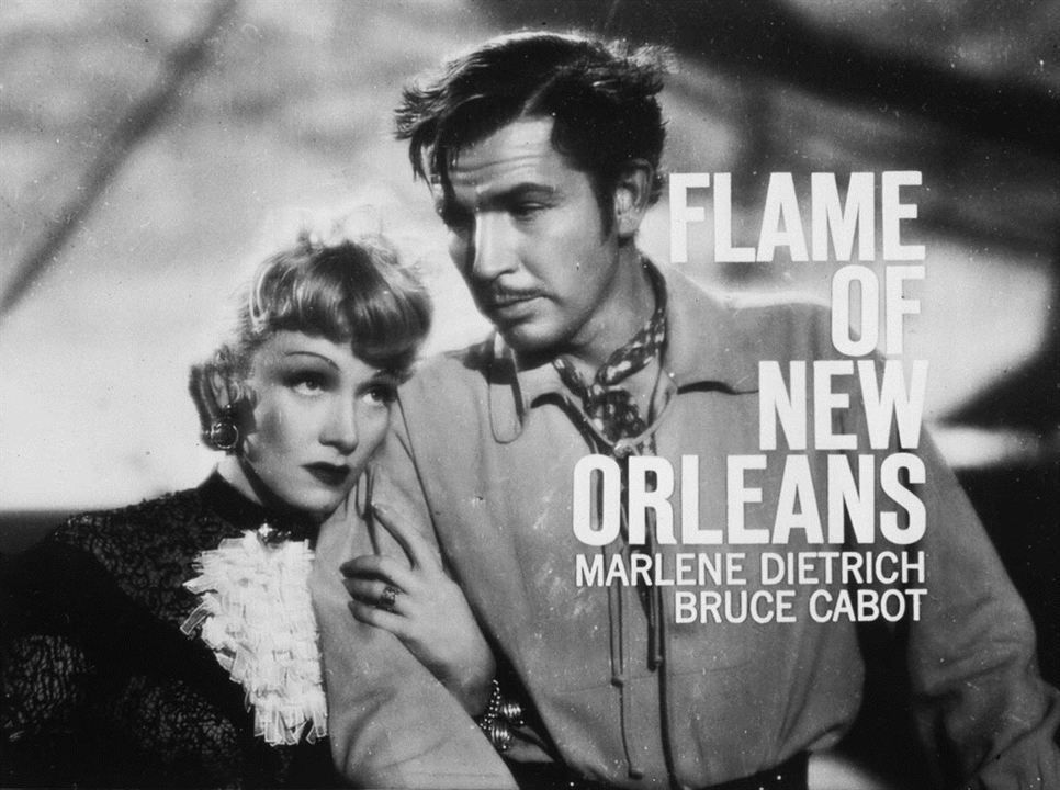The Flame of New Orleans : Photo Bruce Cabot, Marlene Dietrich
