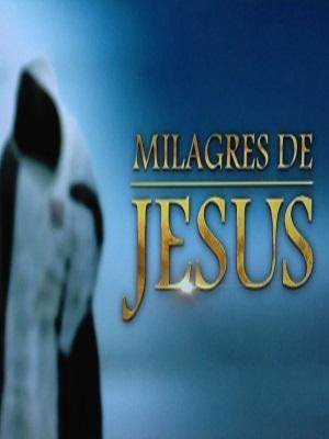 Milagres de Jesus : Poster