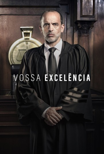 Vossa Excelência : Poster