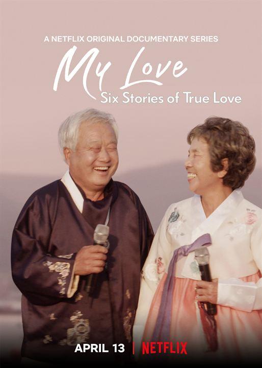 Meu Amor - Seis Histórias de Amor Verdadeiro : Poster