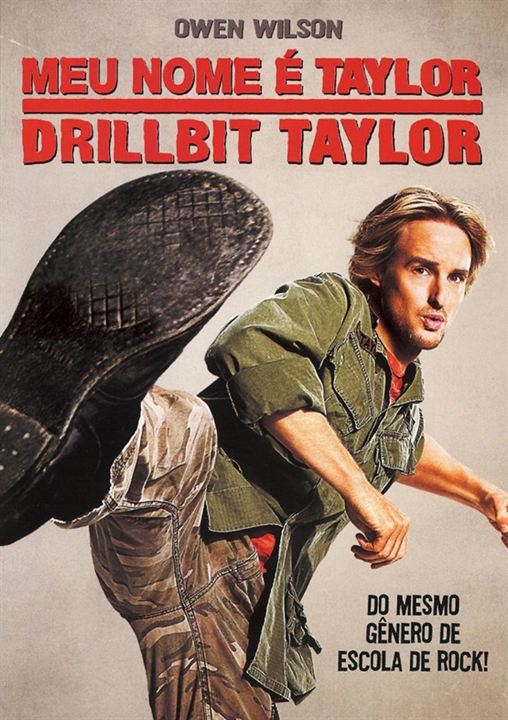 Meu Nome é Taylor, Drillbit Taylor